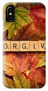 Forgive-autumn IPhone Case