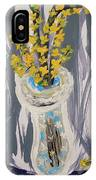 Forsythia In Old Clear Vase Mary Carol IPhone Case