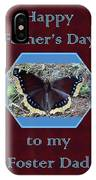 Foster Dad Father's Day Card - Mourning Cloak Butterfly IPhone Case