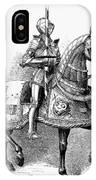 French Knight, 16th Century IPhone Case