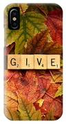Give-autumn IPhone Case