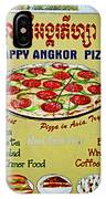 Happy Angkor Pizza Sign IPhone Case