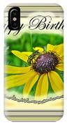 Happy Birthday Card    Black-eyed Susan And Bee IPhone Case