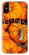 Happy Thanksgiving Art IPhone Case