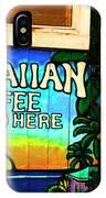 Hawaiian Coffee IPhone Case