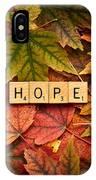 Hope-autumn IPhone Case