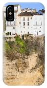 Houses On A Cliff In Ronda Town IPhone Case