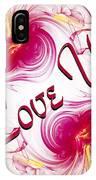 I Love You Card 1 IPhone Case