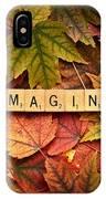 Imagine-autumn IPhone Case