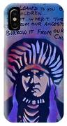Indigenous Motto...blue IPhone Case