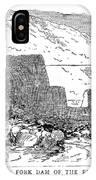 Johnstown Flood: Dam, 1889 IPhone Case