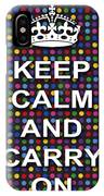 Keep Calm And Carry On Poster Print Blue Green Red Polka Dot Background IPhone Case