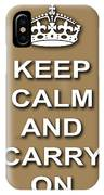 Keep Calm And Carry On Poster Print Brown Background IPhone Case