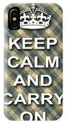 Keep Calm And Carry On Poster Print Green Brown Plaid Background IPhone Case