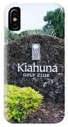 Kiahuna Golf Club IPhone Case