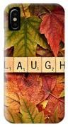 Laugh-autumn IPhone Case