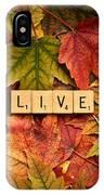 Live-autumn IPhone Case