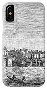 London: Waterfront, 1750. /nlondon Bridge And Dyers Wharf. Wood Engraving After A Painting By S. Scott, C1750 IPhone Case