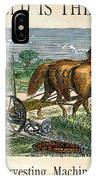 Mccormick Reaper, C1875 IPhone Case