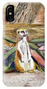 Meerkat And Aloe IPhone Case
