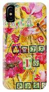 Mixed Media - Dream Anything Is Possible IPhone Case