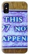 Nada IPhone Case