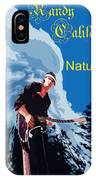 Natures Way 5 IPhone Case