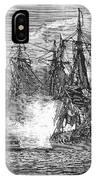 Naval Battle, 1813 IPhone Case