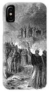 Paris: Burning Of Heretics IPhone Case