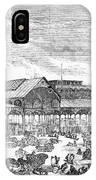 Paris: Les Halles, 1858 IPhone Case