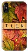 Patience-autumn IPhone Case