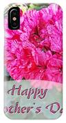 Pink Geranium Greeting Card Mothers Day IPhone Case