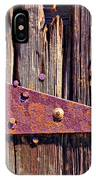 Rusty Barn Door Hinge  IPhone Case