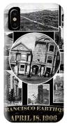 San Francisco Earthquake IPhone Case