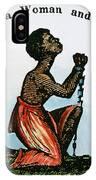 Slavery: Woman, 1832 IPhone Case