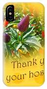 Thank You For Your Hospitality Greeting Card - Decorative Pepper Plant IPhone Case
