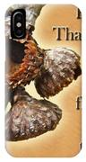 Thanksgiving Card - Where Acorns Come From IPhone Case