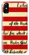The Pledge Of Allegiance IPhone Case