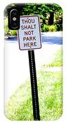 Thou Shalt Not Park Here IPhone Case