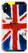 Union Jack One Team For Life IPhone Case