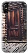 Virginia City Ghost Town Door I IPhone Case