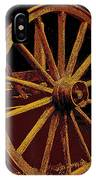 Wagon Wheel In Sepia IPhone Case