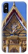 Wat Chai Mongkol Ubosot Gable Dthu609 IPhone Case