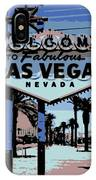 Welcome To Vegas  IPhone Case