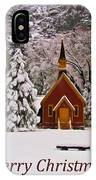 Yosemite Chapel - Christmas Card IPhone Case
