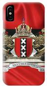 Coat Of Arms Of Amsterdam Over Flag Of Amsterdam IPhone Case