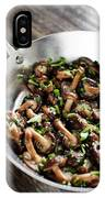 Fried Shiitake Mushrooms In Garlic Herb And Olive Oil Snack IPhone Case