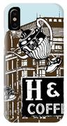 H And C Coffee Sign Roanoke Virginia IPhone Case