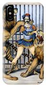 Lion Tamer, 1873 IPhone Case