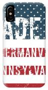 Made In Ackermanville, Pennsylvania IPhone Case